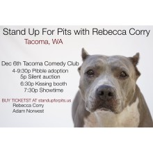 Tickets for Stand Up For Pits Tacoma WA going fast!